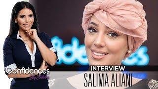 Interview SALIMA ALIANI - Confidences By Siham