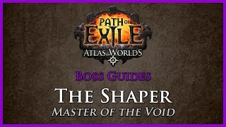 Path of Exile: The Shaper Guide