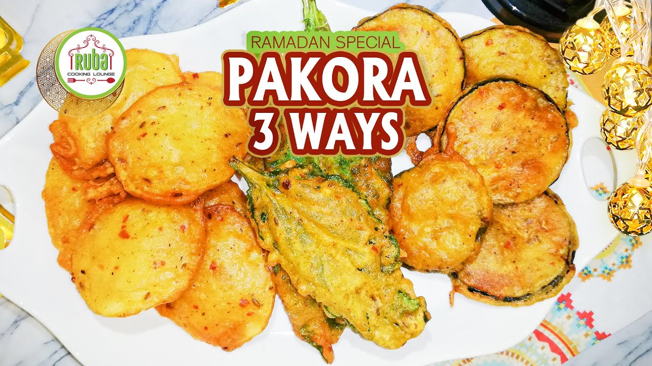 3 Types of Pakorey | Pakora 3 ways | Ramadan Special