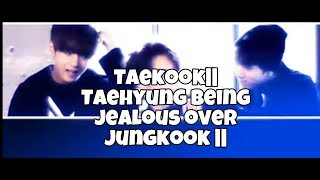 Taekook||Taehyung also gets JEALOUS since 2013-18