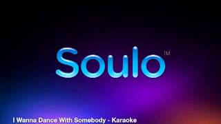 I Wanna Dance With Somebody (Karaoke)