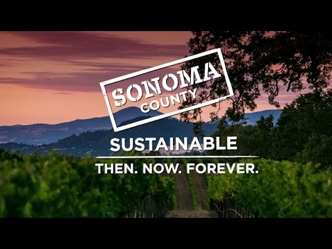 Sonoma County: Then. Now. Forever