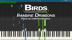 Imagine Dragons - Birds (Piano Cover) Synthesia Tutorial by LittleTranscriber