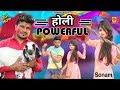 #Holi Powerful _ Official Video _ Janu Rakhi _ Kuldeep  Kheri _ Sonam Choudhary _ Full Haryanvi Song