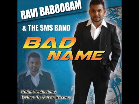 Bad Name - Ravi Babooram & The SMS Band (Chutney Soca 2017)