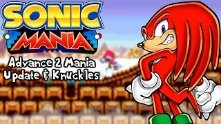 Sonic Mania Mods | Sonic Advance 2 Mania Update & Knuckles