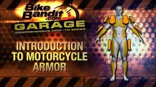 BikeBandit Garage: How-to Series - Introduction to Street Motorcycle Armor
