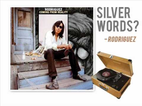 Silver Words by Sixto Rodriguez (Original Version)