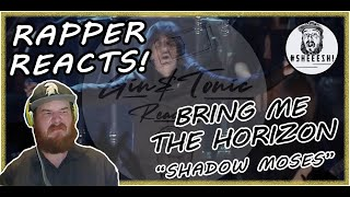 Bring Me The Horizon - Shadow Moses (Live) | RAPPER REACTION!