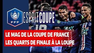 VIDEO: Esprit Coupe, retour sur quarts de finale I Coupe de France 2019-2020