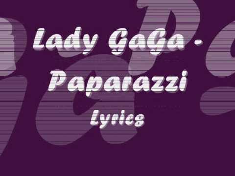 Lady GaGa - Paparazzi - Lyrics