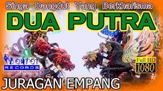 SINGA DANGDUT DUA PUTRA 2016 - JURAGAN EMPANG - BONTOT RECORDS :: BONTOT PRODUCTION