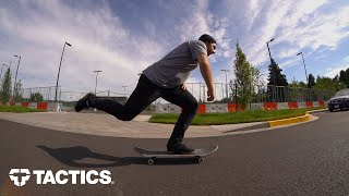 How to Skateboard f๐r Beginners | Footing, Pushing, Stopping, Turning, Cracks & Curbs | Tactics