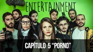 ENTERTAINMENT 1x05 - Porno