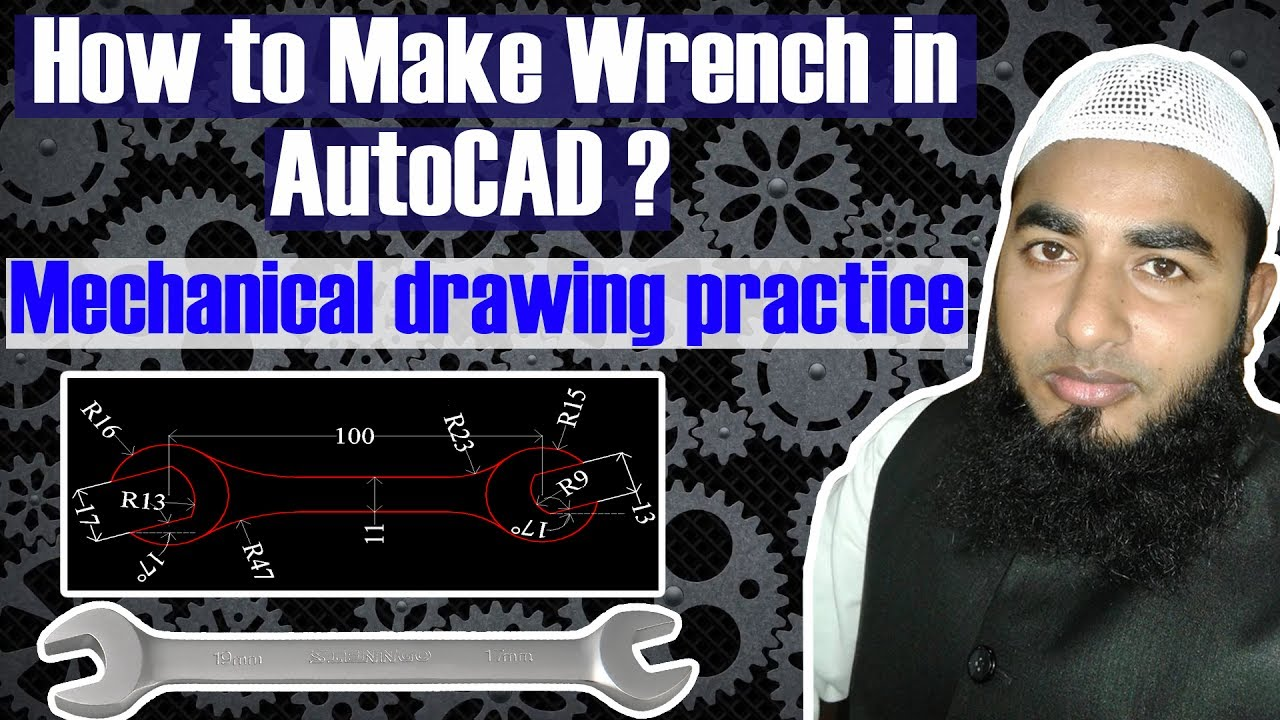 AutoCAD Tutorial-How to draw Wrench in AutoCAD-How to make 3D Wrench in  AutoCAD-Mechanical drawing