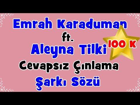 Emrah Karaduman - Cevapsız Çınlama ft. Aleyna Tilki   Şarkı Sözü    Şarkı Defteri