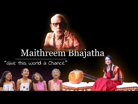 Maithreem Bhajatha - Give the World a Chance |Ft. Jaya Vidyasagar, Akshay Naresh & Swaralay Students