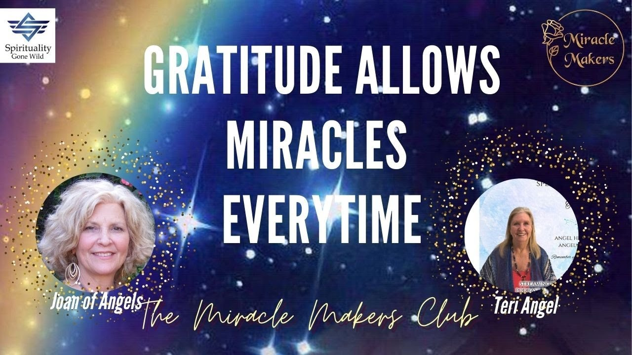 Gratitude Always Allows Miracles to Manifest