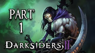 Darksiders 2 Walkthrough - Part 1 Death Lives Let's Play PS3 XBOX PC ( Gameplay / Commentary )