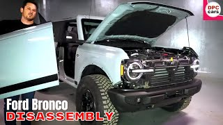 New 2021 Ford Bronco Disassembly and Customization
