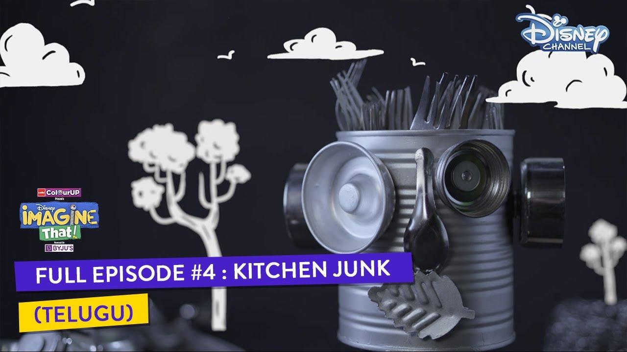 Disney Imagine That | Telugu | Episode 4 | Kitchen Junk | Disney Channel