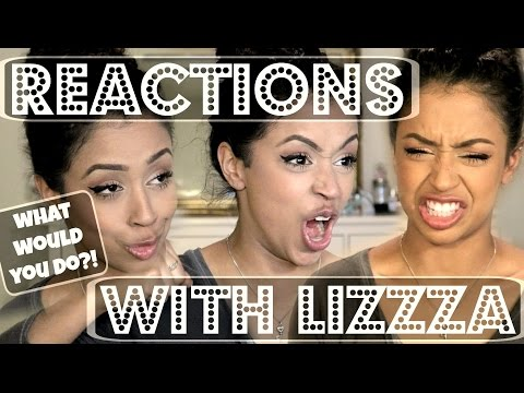 REACTIONS WITH LIZZZA! | Lizzza