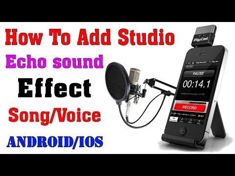 How to add Studio/Echo sound Effect in Your Song/Voice | Sing like a professional Singer