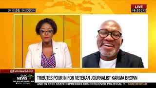 RIP Karima Brown | Vuyo Mvoko Pays Tribute To Brown