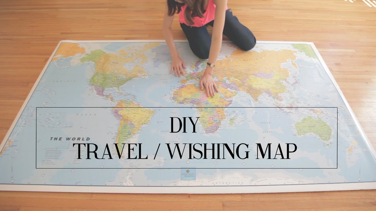 DIY Travel Wishing Map cathydiep YouTube