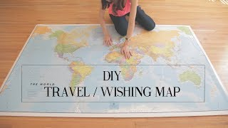 DIY Travel Wishing Map | cathydiep
