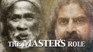 The Master's Role