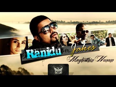 Meghatthin nanam- Ranidu ft Jakes