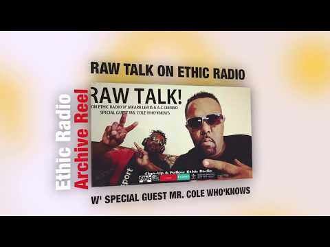 MLK Jr. Day - Raw Talk: On Ethic Radio-Special Guest Mr. Cole Who'knows- 1-12-18.