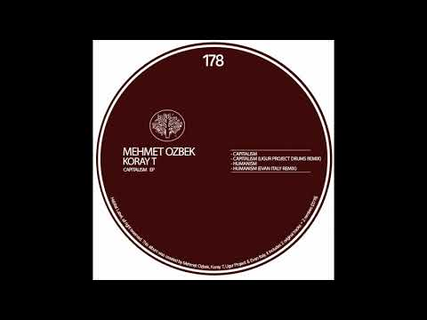 Mehmet Özbek, Koray T - Capitalism (Ugur Project Drums Remix)