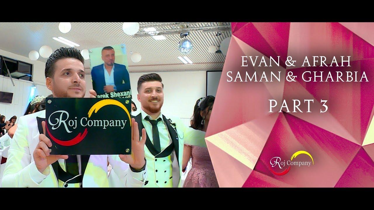 Download Evan & Afrah - Saman & Gharbia - Part 3 - Tarek Shexani - by Roj Company