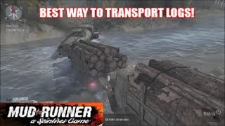 SpinTires Mud Runner - Best & Fastest Way To Transport Logs
