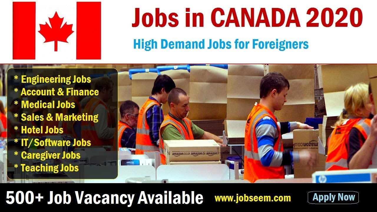 Exciting Jobs in Canada for Foreigners   40+ Vacancies 40