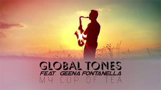 My cup of tea / Global Tones feat. Geena Fontanella
