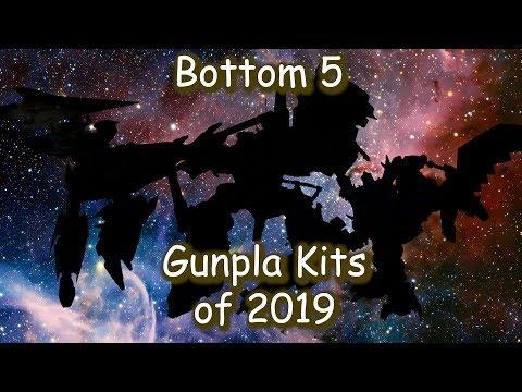 Bottom 5 Gunpla Kits Of 2019
