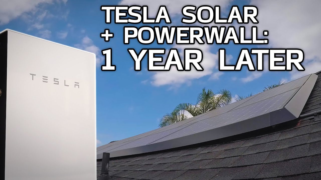 Tesla Solar And Powerwall 1 Year Later Youtube