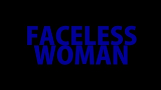 Dirty Smile - Faceless Woman