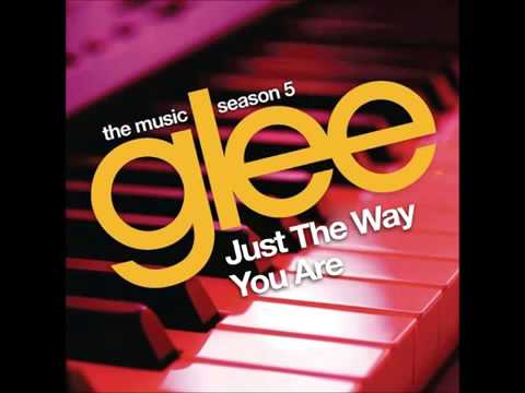 Glee - Just The Way You Are (DOWNLOAD MP3 + LYRICS)