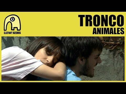 TRONCO - Animales [Official]