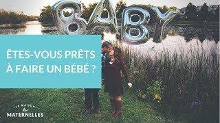 Êtes-vous prêts à faire un bébé ? - La Maison des maternelles #LMDM