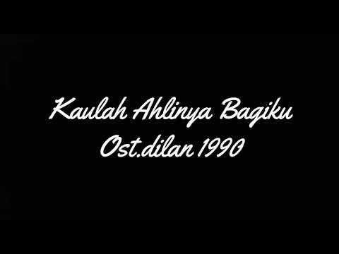Kaulah Ahlinya Bagiku Ost. Dilan1990 (cover)