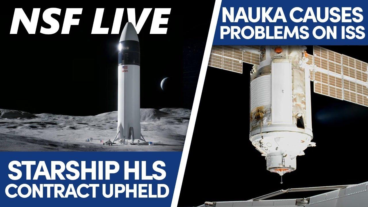 NSF Live: Starship's HLS win upheld, Nauka causes chaos, and more with Joe Barnard