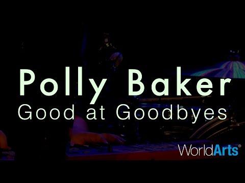 Good At Goodbyes Live