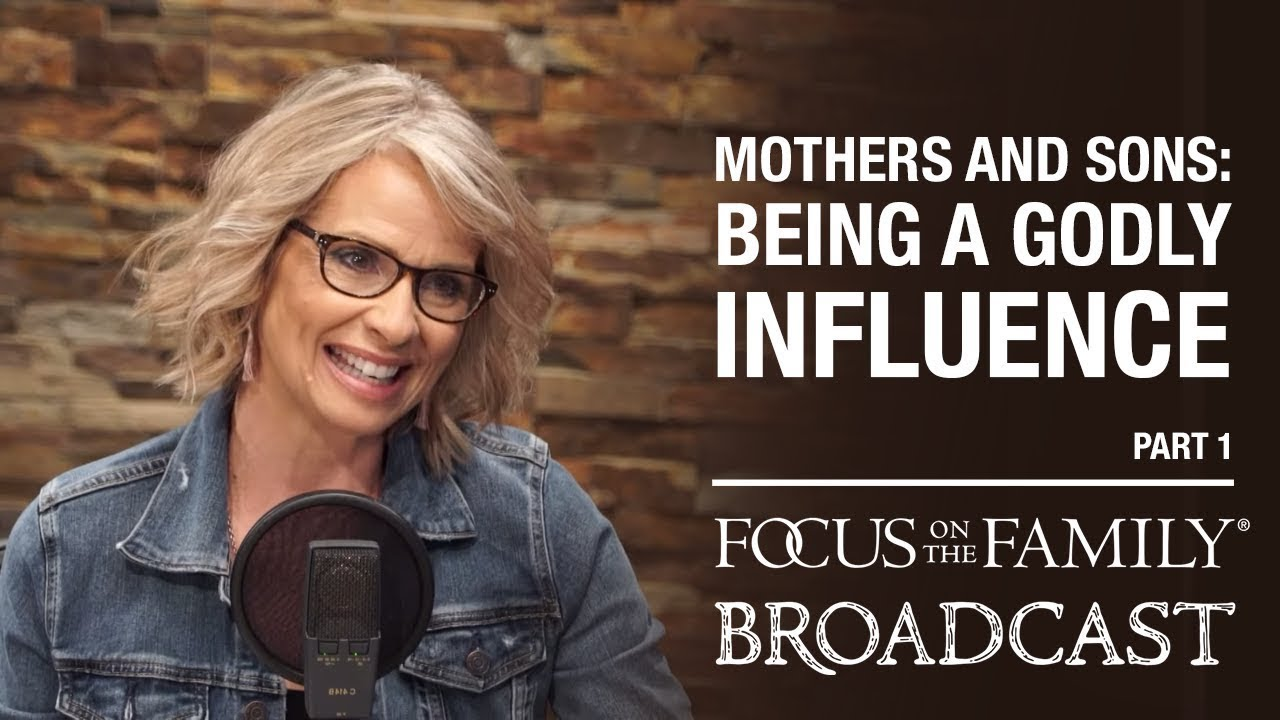 Mothers and Sons: Being a Godly Influence (Part 1) - Rhonda Stoppe