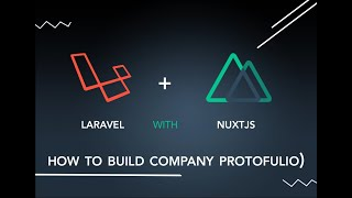 laravel nuxtjs company portfolio lesson 27 advices
