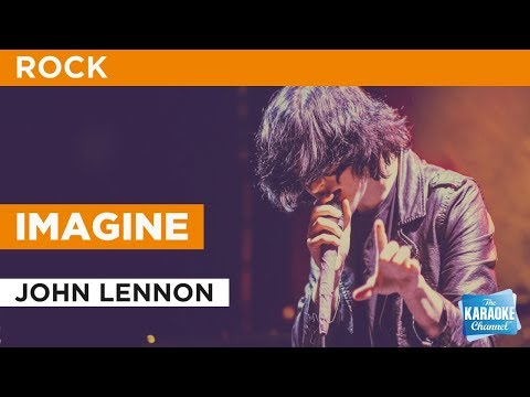 "Imagine in the Style of ""John Lennon"" with lyrics (no lead vocal)"
